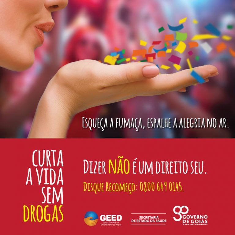 Grupo Executivo de Enfrentamento às Drogas faz campanha para o Carnaval